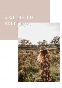 A guide to self love - zelfliefde vergroten